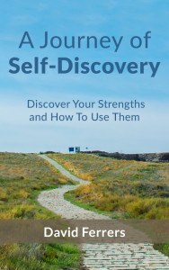 Discover your strengths and how to use them